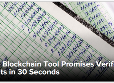New Blockchain Tool Promises Verifiable Audits in 30 Seconds